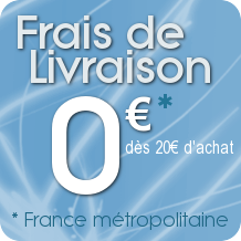 Exp�dition gratuite d�s 20� d'achat, offre exclusivement reserv� � la France m�tropolitaine